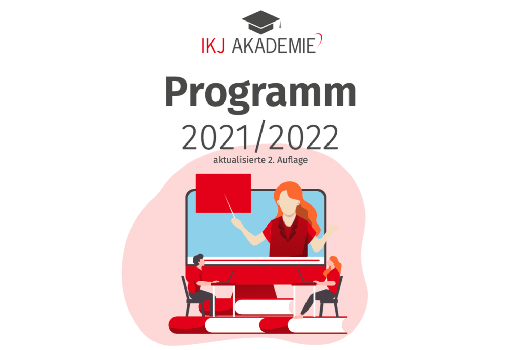 Das IKJ Akademie Programm 2021/2022 steht bereit!